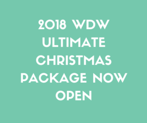 2018 WDW Ultimate Christmas Package NOW Open